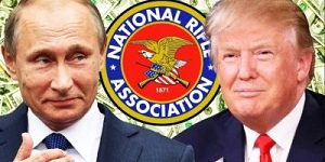 Putin, Trump and the NRA